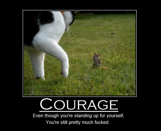 courage